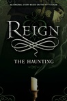The Haunting (Reign, #1.5)