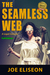 The Seamless Web Full Edition
