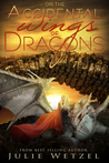 On the Accidental Wings of Dragons (The Dragons of Eternity, #1)