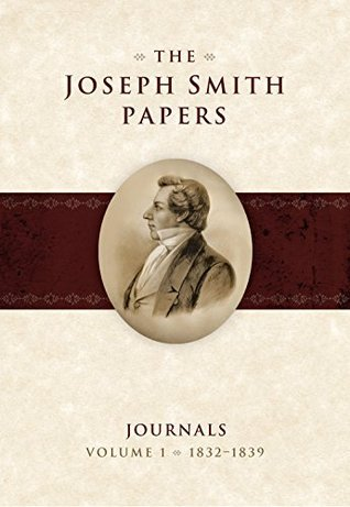 1832-1839 (The Joseph Smith Papers: Journals, vol. 1)