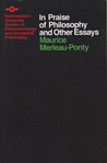 In Praise of Philosophy and Other Essays