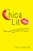 Chica Lit: Popular Latina Fiction and Americanization in the Twenty-First Century