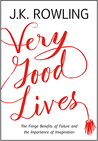 Very Good Lives: ...