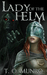 Lady of the Helm (Bloodline Trilogy, #1)