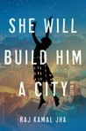 She Will Build Him a City