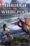 Through the Whirlpool (The Jewel Fish Chronicles, #1)