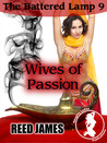 Wives of Passion (The Battered Lamp, #9)