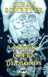 Saving the Queen of Diamonds