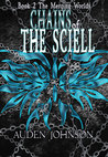 Chains of the Sciell (Merging Worlds Series, #2)