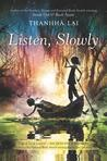 Listen, Slowly by Thanhha Lai