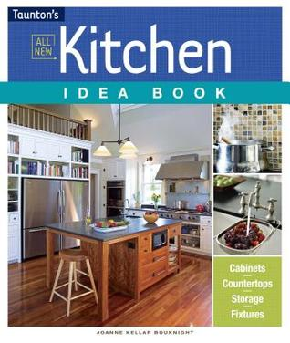 All New Kitchen Idea Book (Taunton's Idea Books)