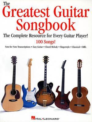 The Greatest Guitar Songbook by Hal Leonard Publishing Company