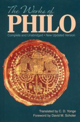 The Works of Philo by Philo of Alexandria