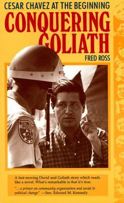 Conquering Goliath by Fred Ross Jr.