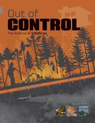 Out of Control: The Science of Wildfires