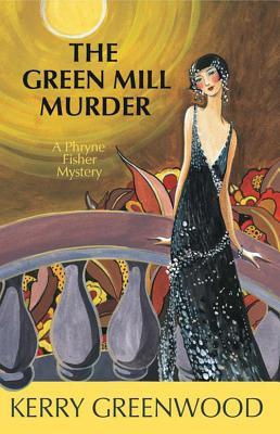 The Green Mill Murder (Phryne Fisher, #5)