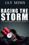 Racing the Storm (The Oncoming Storm Book 4)