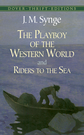 the playboy of the western world analysis Dive deep into j m synge's the playboy of the western world with extended analysis, commentary, and discussion.