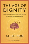 The Age of Dignity: Preparing for the Elder Boom in a Changing America