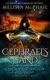 Cephrael's Hand (A Pattern of Shadow & Light, #1)
