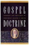 Gospel Doctrine: Sermons and Writings of President Joseph F. Smith (Classics in Mormon Literature)