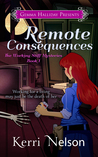 Remote Consequences (Working Stiff Mysteries #1)
