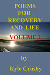 Poems for Recovery and Life Volume 2
