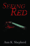 Seeing Red (Brenna Rutherford Mysteries, #1)