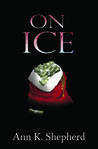 On Ice (Brenna Rutherford Mysteries, #3)