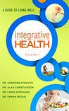 Integrative Health: A Guide to Living Well