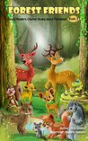 Forest Friends: Young Readers Chapter Books (Animal Friendship Adventures Book 3)
