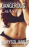 Dangerous Curves by Marysol James