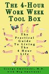 The Four Hour Workweek Toolbox: The Practical Guide To Living The 4 Hour Life