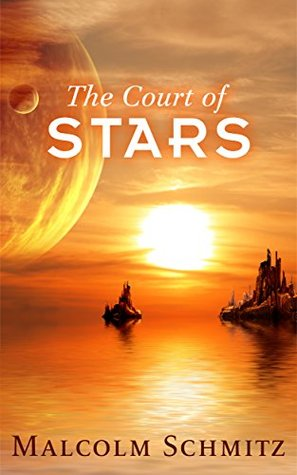 The Court Of Stars (The Commonwealth Quartet Book 1)