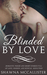Blinded by Love by Shawna Mccallister