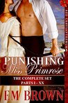 Punishing Miss Primrose, Parts I - XX: The Complete Set: An Erotic Historical in the Red Chrysanthemum Series