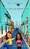 Molly Goes to Puerto Rico (Molly and the Magic Suitcase, #6)