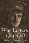 War Letters 1914-1918, Vol. 3: From an Australian at Gallipoli during the First World War