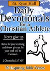 Daily Devotionals for a Christian Athlete: 50 Inspiring Bible Verses