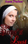 The Pope's Lust: Katie always knelt at the altar, but never like this... (Bound & Used Book 1)