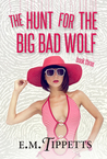 The Hunt for the Big Bad Wolf (Someone Else's Fairytale #3)