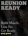 Reunion Ready: Build Muscle. Lose Fat. Get Ready.