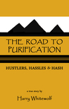 The Road To Purification by Harry Whitewolf