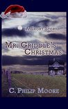 Mr. Griddle's Christmas: A Short Story