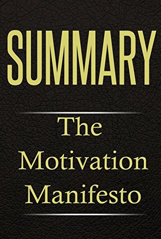 Summary: The Motivation Manifesto by Core Essentials — Reviews ...