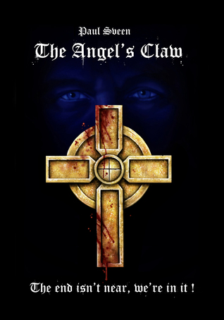 The Angel's Claw: The End isn't Near, We're in It