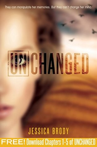 Unchanged, Chapters 1-5 (The Unremembered Trilogy)