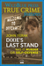 Dixie's Last Stand: Was It ...