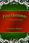 First Christmas: A Holiday Short Story
