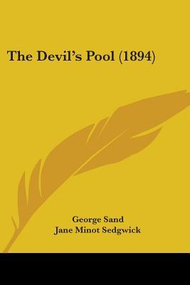 The Devil's Pool by George Sand